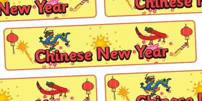 chinese new year display banner pop over to our site at wwwtwinklcouk and check out our lovely chinese new year primary teaching resources chinese new
