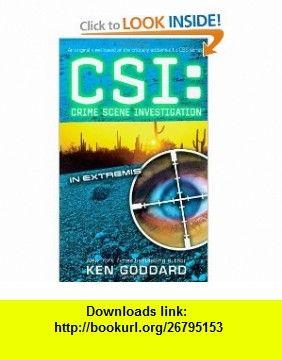 In extremis csi crime scene investigation 9781416574767 ken in extremis csi crime scene investigation a book by ken goddard fandeluxe Document