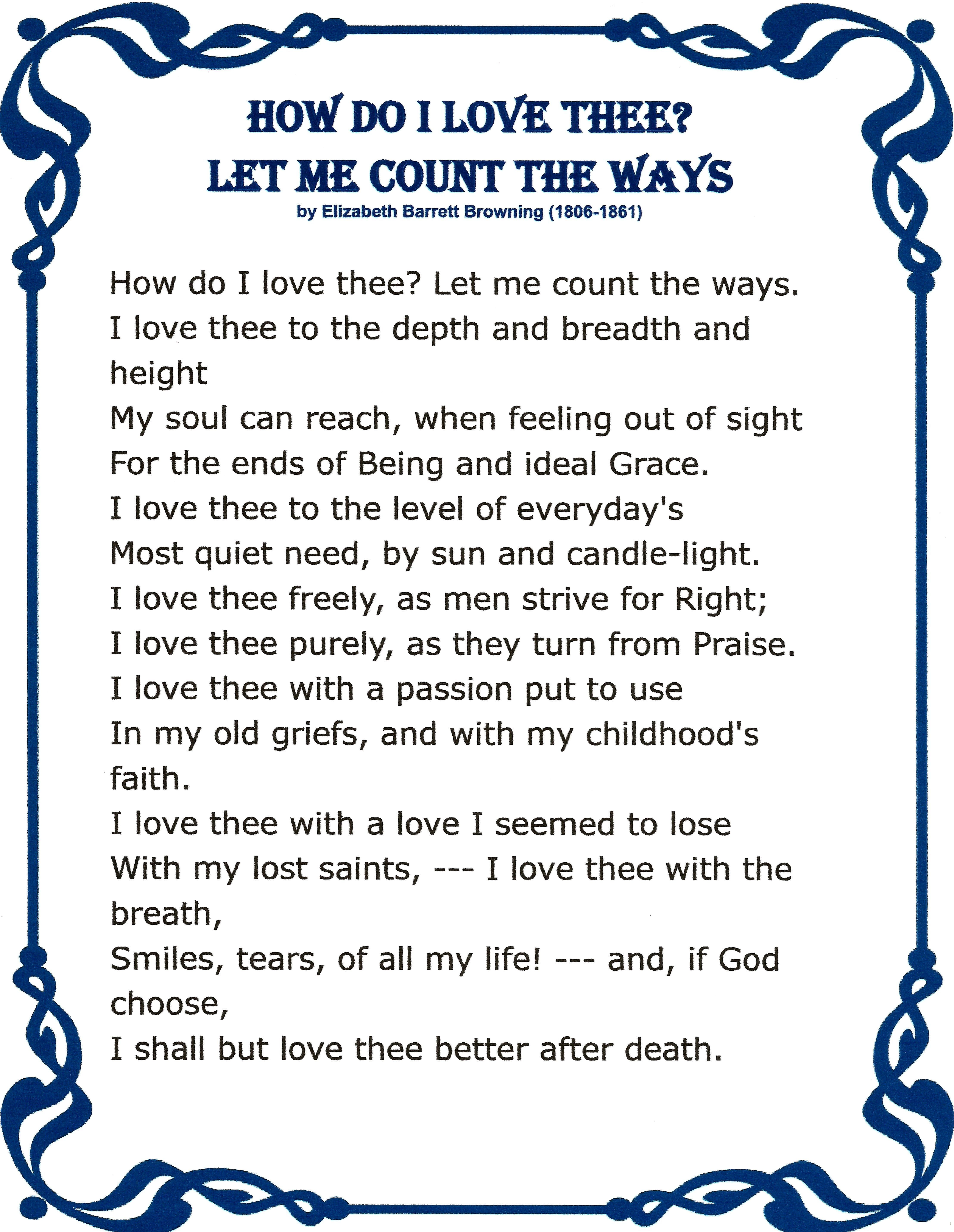 """how do i love thee? by elizabeth barrett browning essay 15102012 elizabeth barrett browning in her love sonnet """"how do i love thee"""" beautifully expresses her love for her husband listing the different ways in which."""