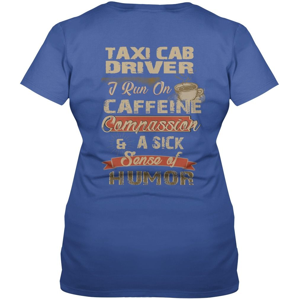 TAXI CAB DRIVER Caffeine #gift #ideas #Popular #Everything #Videos #Shop #Animals #pets #Architecture #Art #Cars #motorcycles #Celebrities #DIY #crafts #Design #Education #Entertainment #Food #drink #Gardening #Geek #Hair #beauty #Health #fitness #History #Holidays #events #Home decor #Humor #Illustrations #posters #Kids #parenting #Men #Outdoors #Photography #Products #Quotes #Science #nature #Sports #Tattoos #Technology #Travel #Weddings #Women