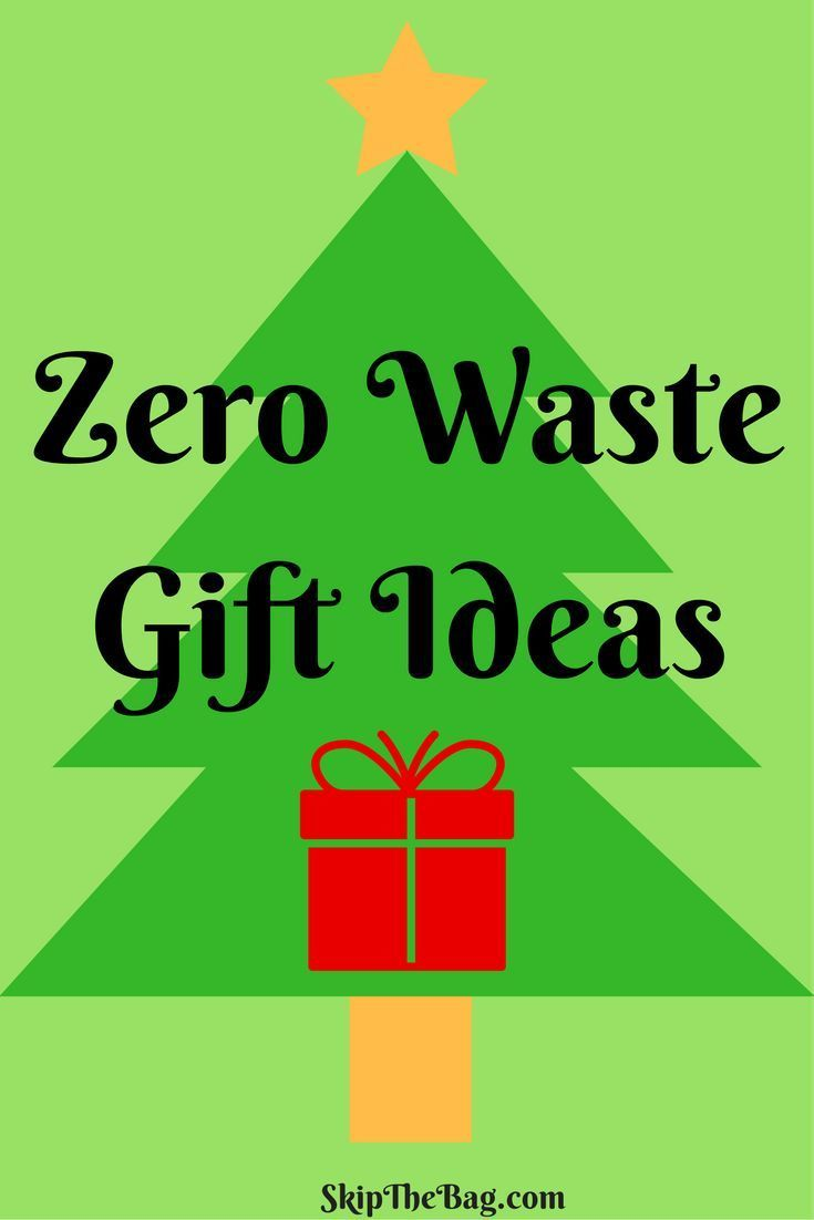 Zero Waste Gift Ideas Zero Waste Gifts Waste Gift Zero Waste Christmas