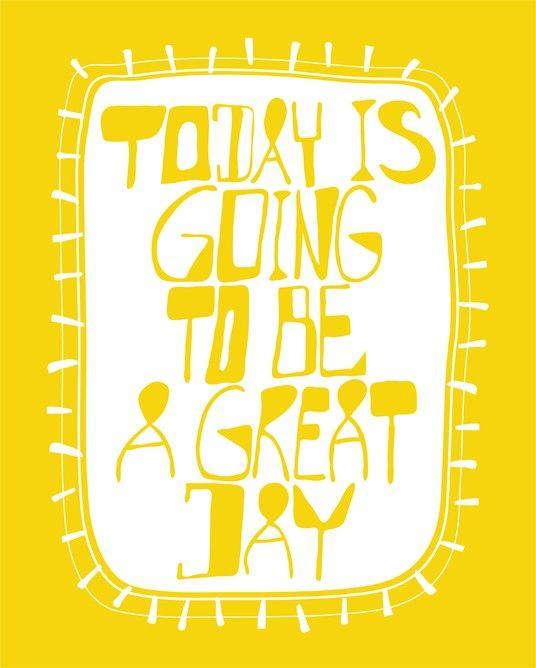 "Inspirational Print / Typography Poster ""GREAT DAY""  Yellow 11x14 Happy Typography, Inspirational, Motivational Art Saying. $21.00, via Etsy."