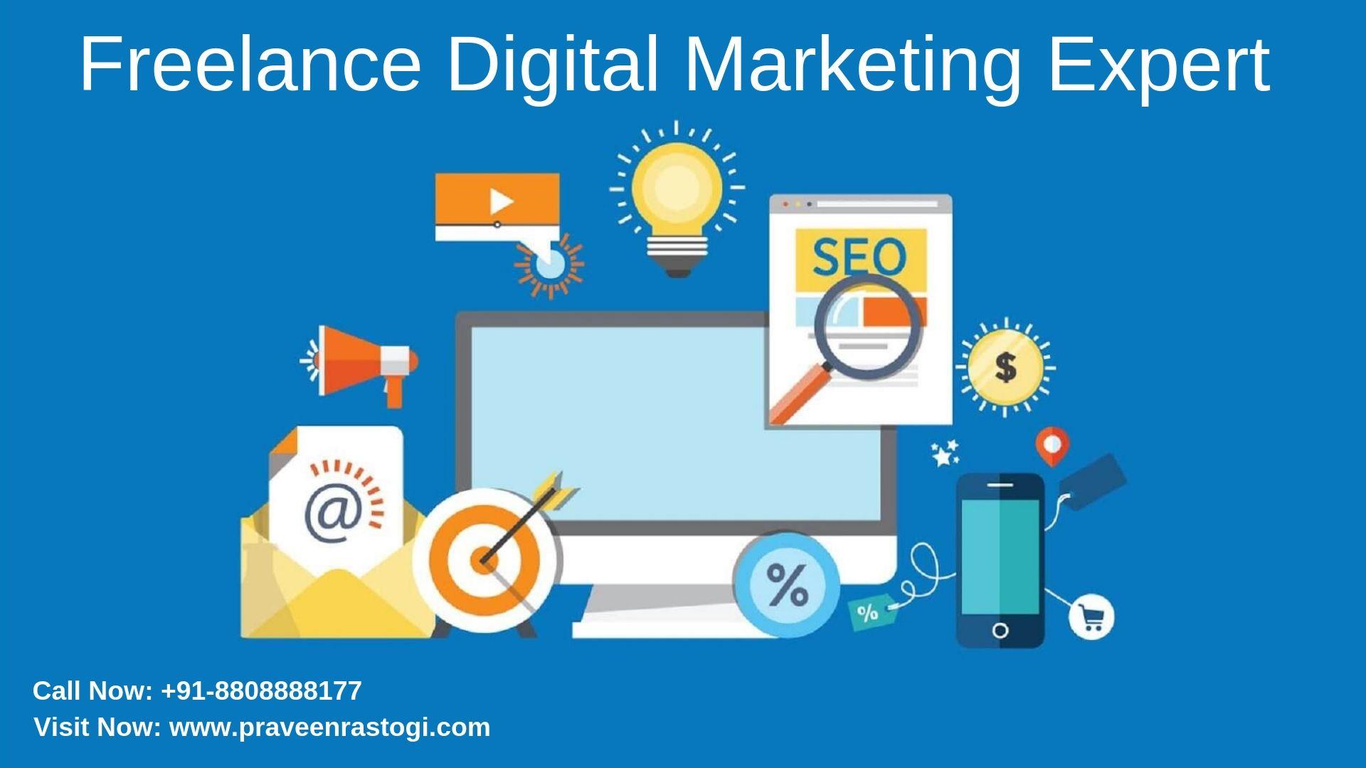 My Name Is Praveen Rastogi I Work As Freelance Digital Marketing Expert A Digital Marketing Strategy Digital Marketing Services Best Digital Marketing Company