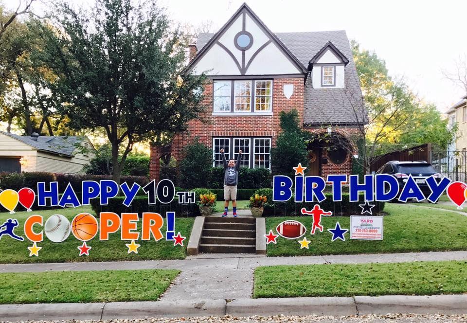 Dallas Yard Greetings Happy Birthday Signs Boy 16th Ideas
