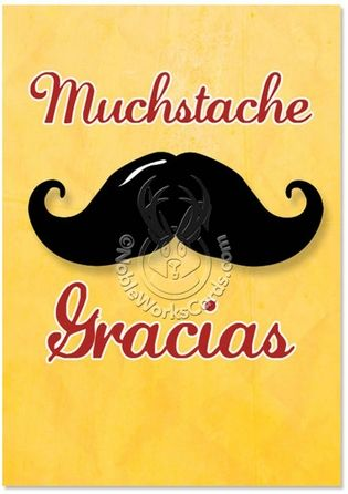 Mustache Gracias Card Mustache Cards Funny Greeting Cards Greeting Cards