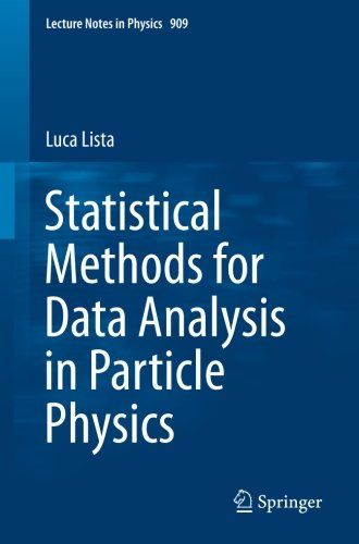 Statistical Methods For Data Analysis In Particle Physics Lecture