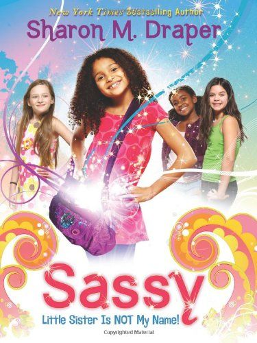 Ages 7-10 - Nine-year-old Sassy usually is the one who gets stuck