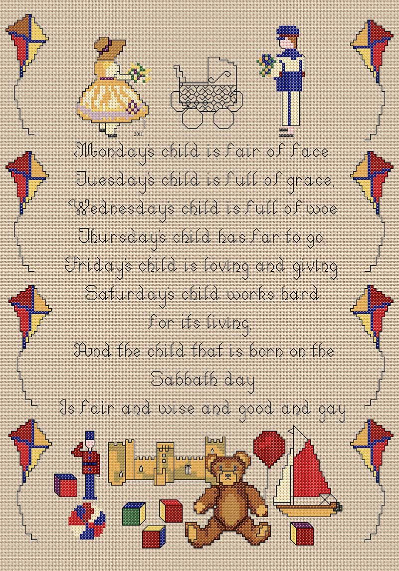 Monday's Child £7.99  A very popular traditional poem often used for birth samplers. The little kite border is worked in cross stitch with the words of the poem in backstitch. There are a few fractional stitches used in the little building bricks in the foreground. The design may be stitched on linen or Aida fabric.