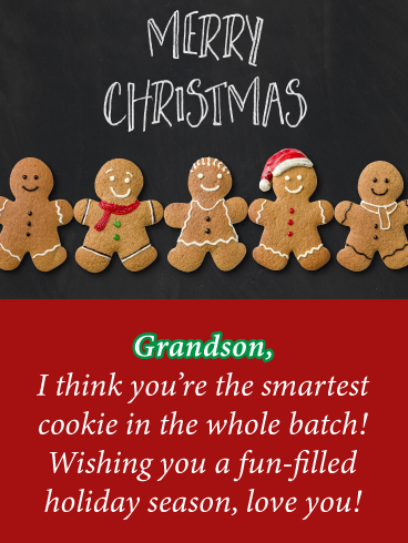 Smartest Gingerbread Cookie Merry Christmas Card For Grandson Birthday Greeting Cards By Davia Birthday Greeting Cards Christmas Cards Gingerbread Cookies