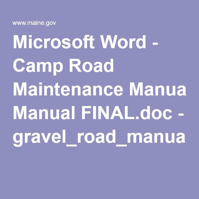 Microsoft Word - Camp Road Maintenance Manual gravel dirt driveway - gravel_road_manual.pdf