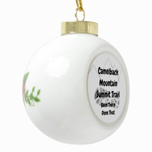 Camelback Mountain Summit Trail Arizona Ceramic Ball Christmas Ornament  crafted home decor, porch decorating, decorative ceiling #homedecorator #homedecortips #homedecoracao