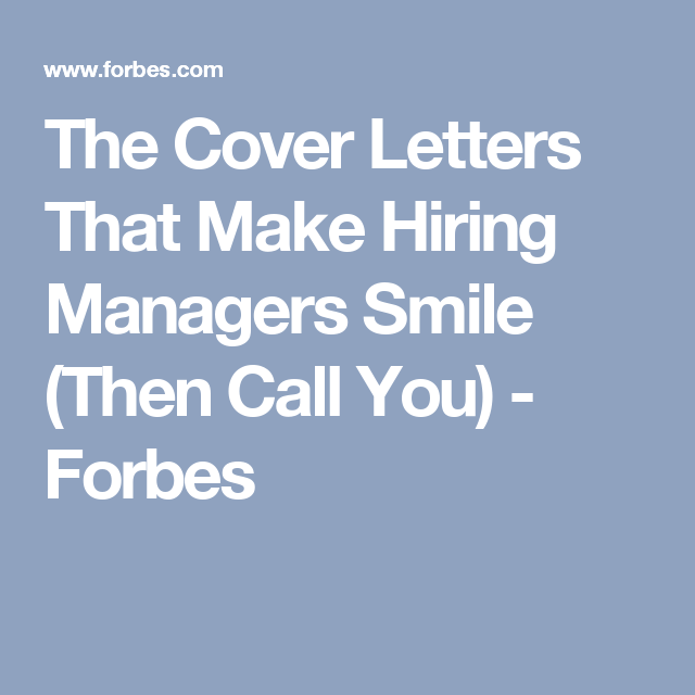 the cover letters that make hiring managers smile  then