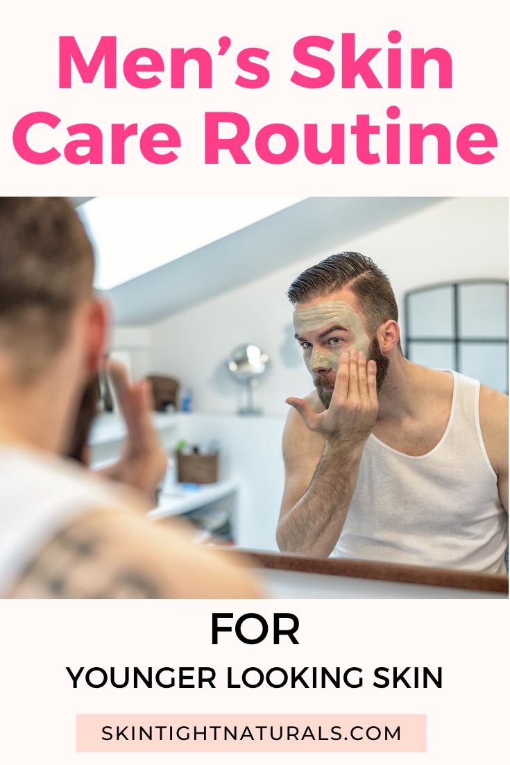 Men S Skin Care Skin Tight Naturals In 2020 Men Skin Care Routine Mens Skin Care Night Skin Care Routine