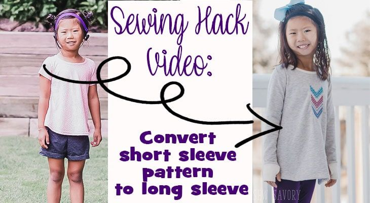 Sewing Hacks Video - turn short sleeve pattern into long sleeves - Life Sew Savory