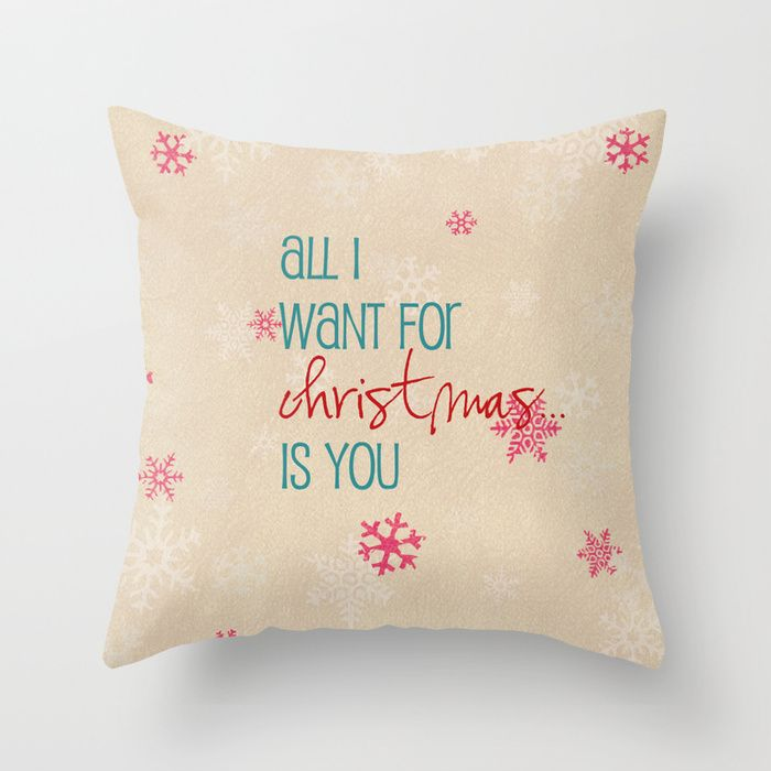 All I Want For Christmas Is You Throw Pillow Pillow Christmas Holiday Typ With Images Throw Pillows Christmas Christmas Pillow Covers Holidays Christmas Pillow Covers