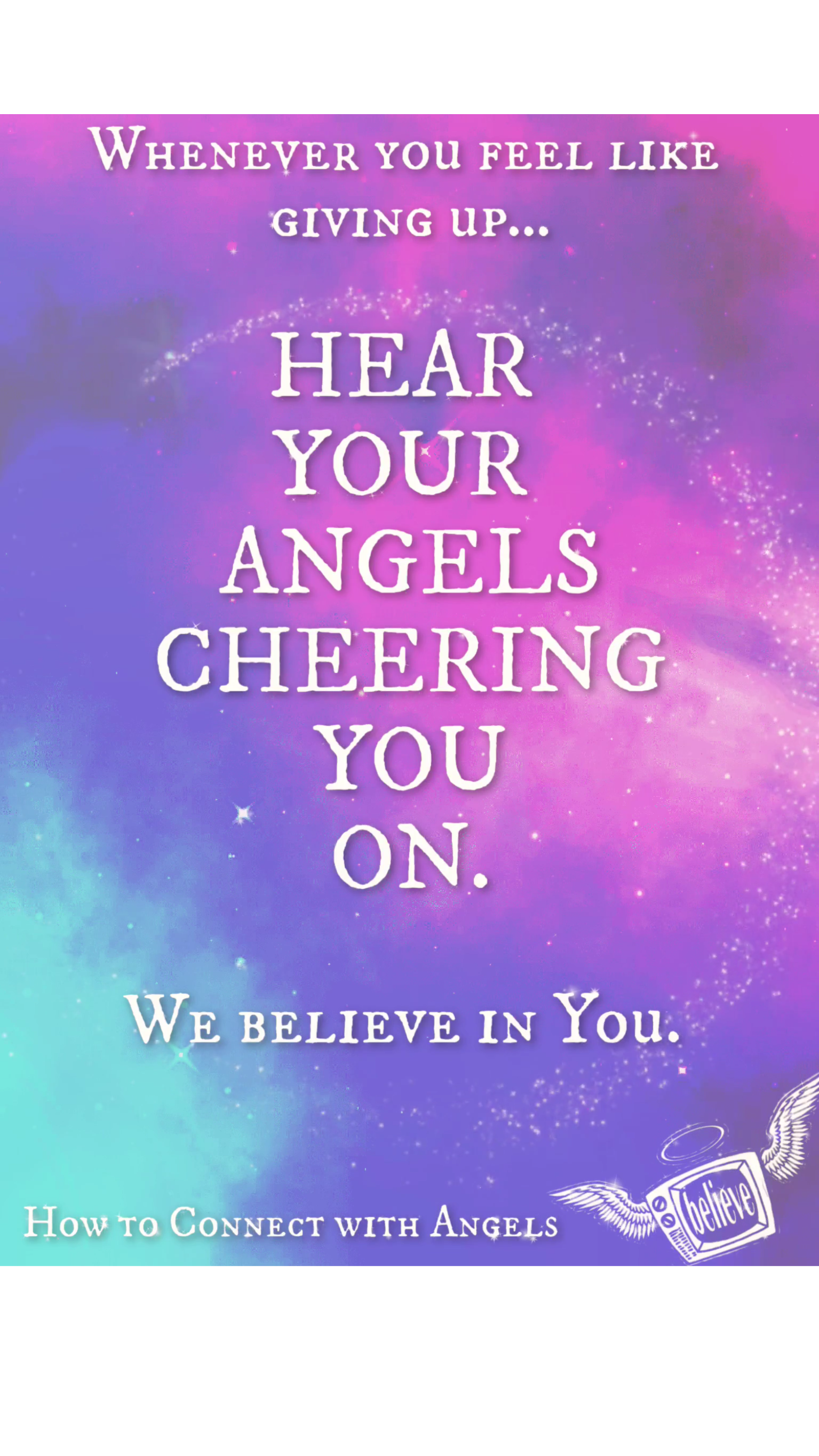 Angelic Support & Encouragement - Seven Quotes