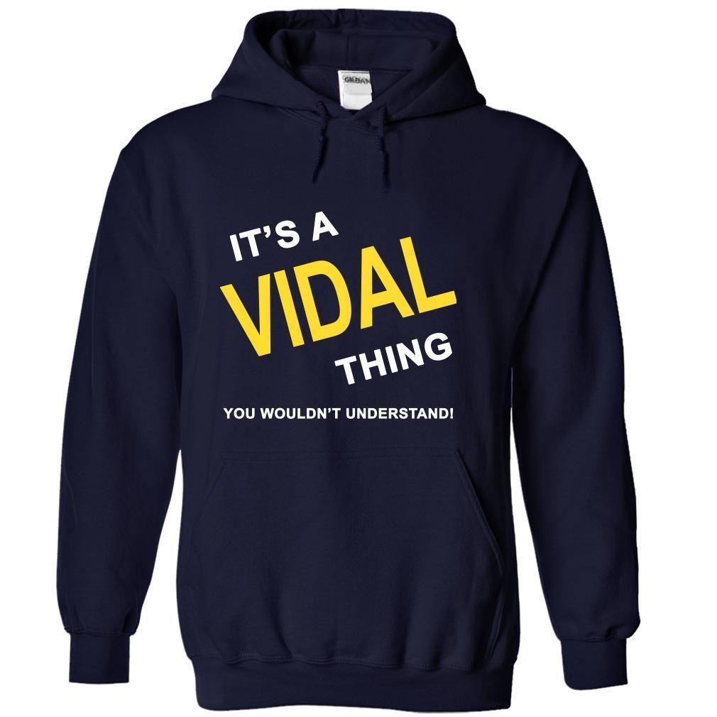 Its A Vidal Thing