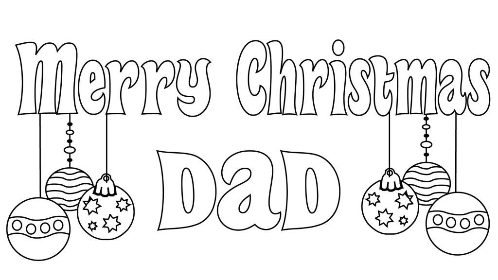 Merry Christmas Dad Coloring Pages Merry Christmas Coloring Pages Christmas Coloring Cards Christmas Coloring Pages