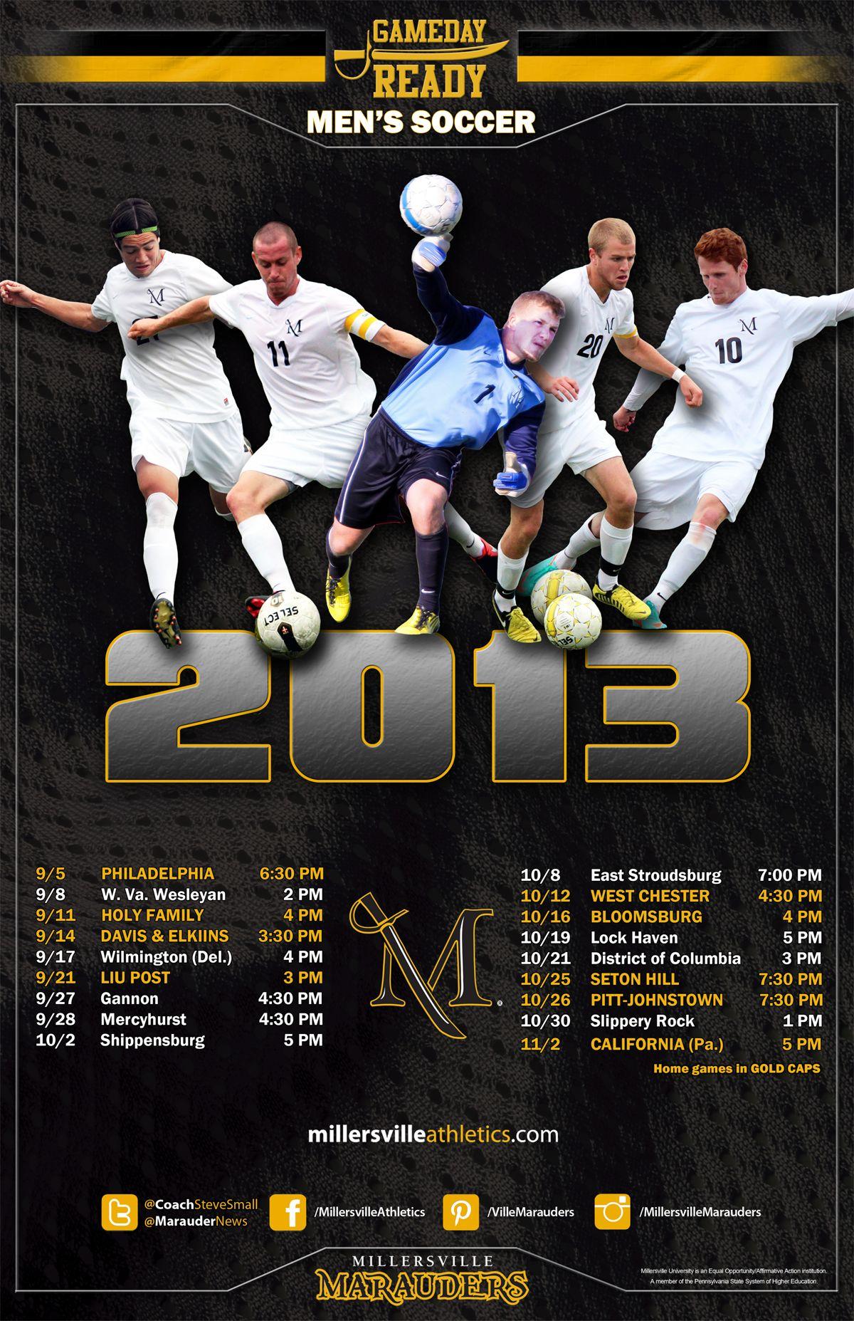 The Men S Soccer Team 2013 Team Poster Men S Soccer Teams Mens Soccer Gameday Ready
