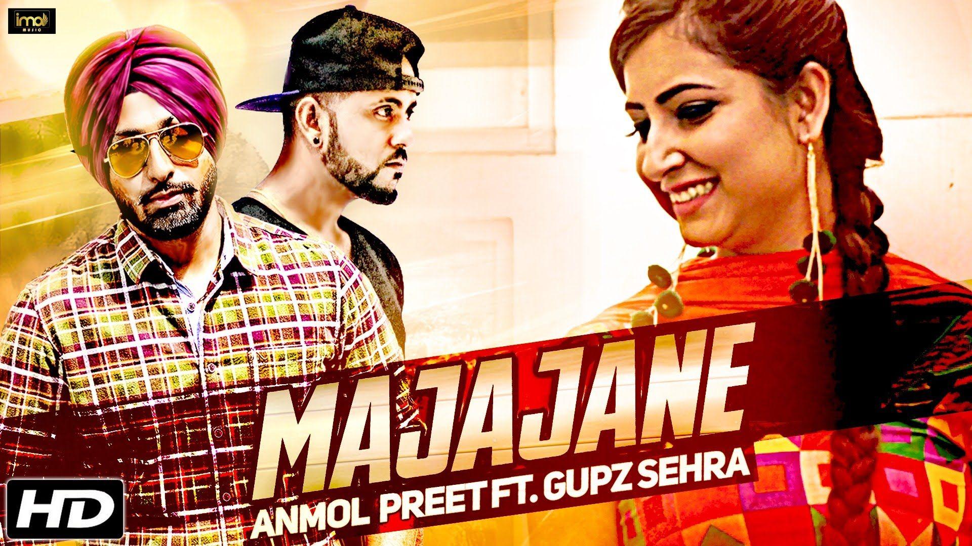 Majajane Anmol Preet Mp3 Download HD Mp4 Video Full