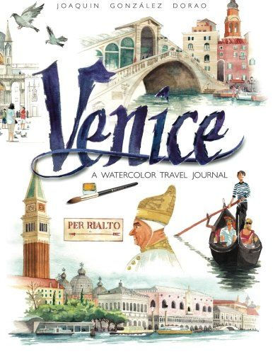 Venice watercolor travel journal by Joaquín González Dorao
