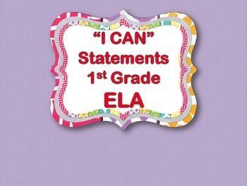 """I CAN"" Statements - ELA 1st Grade"