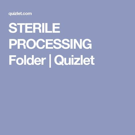 STERILE PROCESSING Folder Quizlet Teambuilding Pinterest - sterile processing technician resume example
