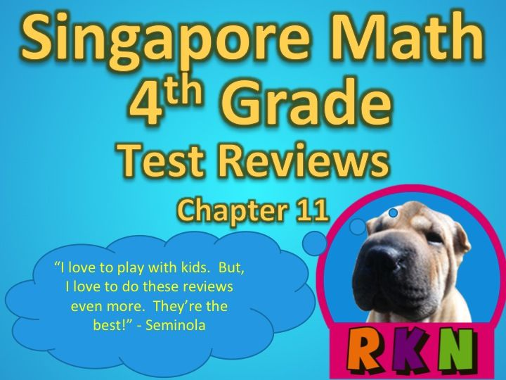 Singapore 4th Grade Chapter 11 Math Test Review (11 pages ...