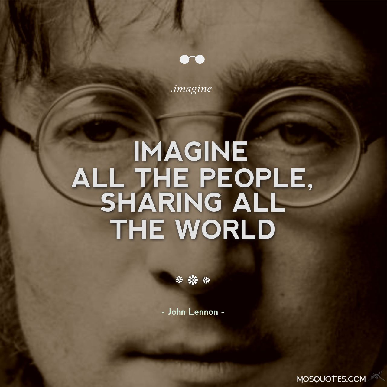 John Lennon Quote Imagine all the people sharing all the ...