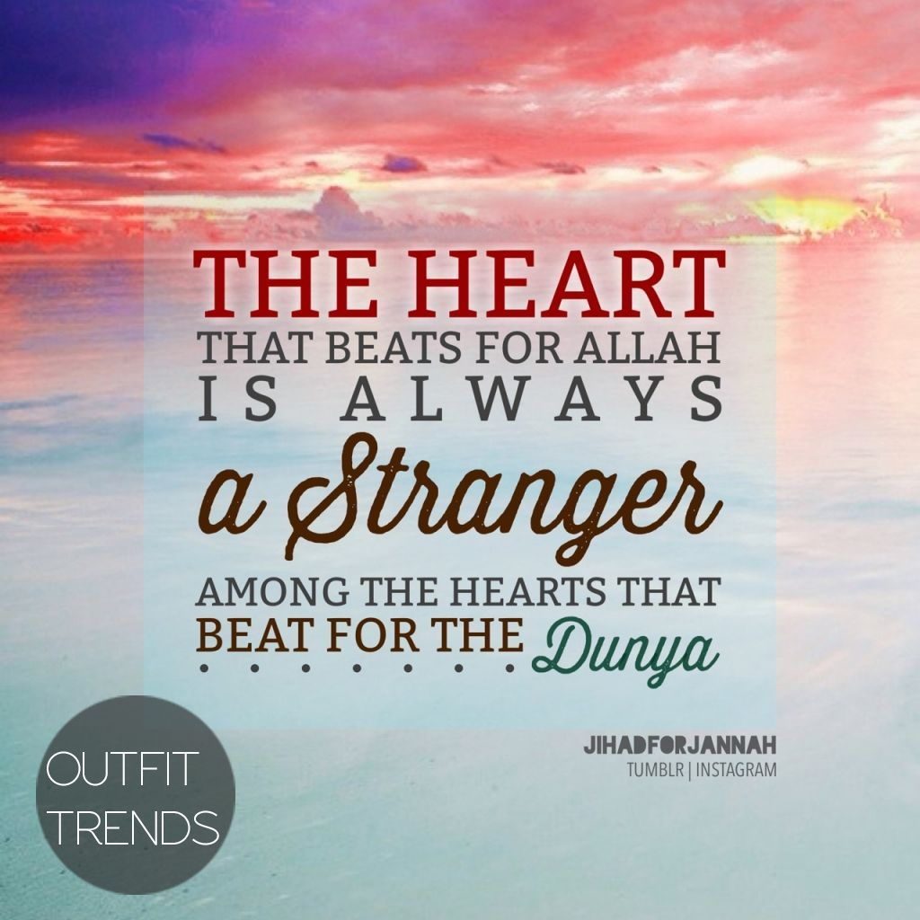Who Does Your Heart Beat For Islamic Quotes Love In Islam Best Love Quotes