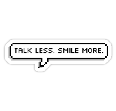 talk less smile more stickers by langleysmith redbubble
