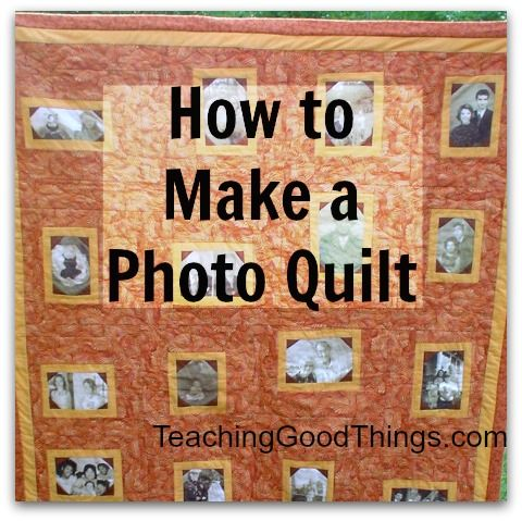 How to Make a Photo Quilt - Raising Homemakers | Things On My To ...