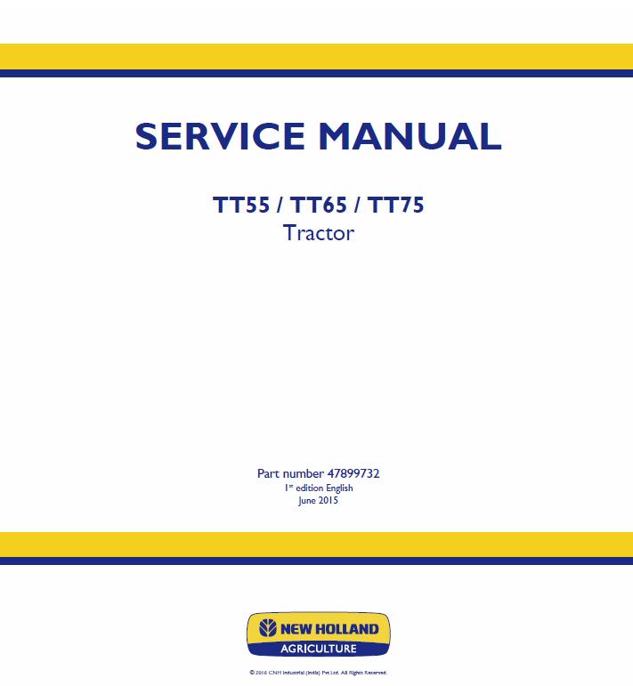 New Holland Tt55 Tt65 Tt75 Tractor Service Manual New Holland Tractors New Holland Agriculture