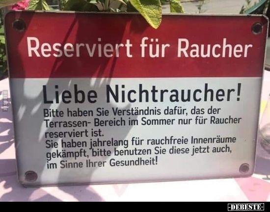 Photo of Reserviert für Raucher..