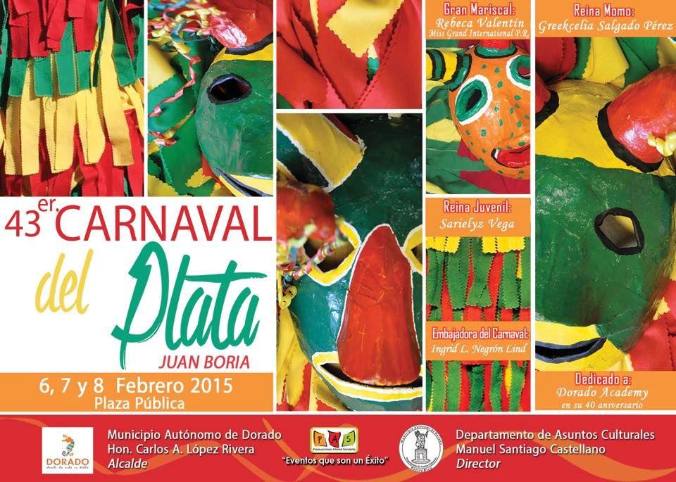 Carnaval del Plata Juan Boria 2015 #sondeaquipr #carnavaldelplata #juanboria #dorado #festivalespr