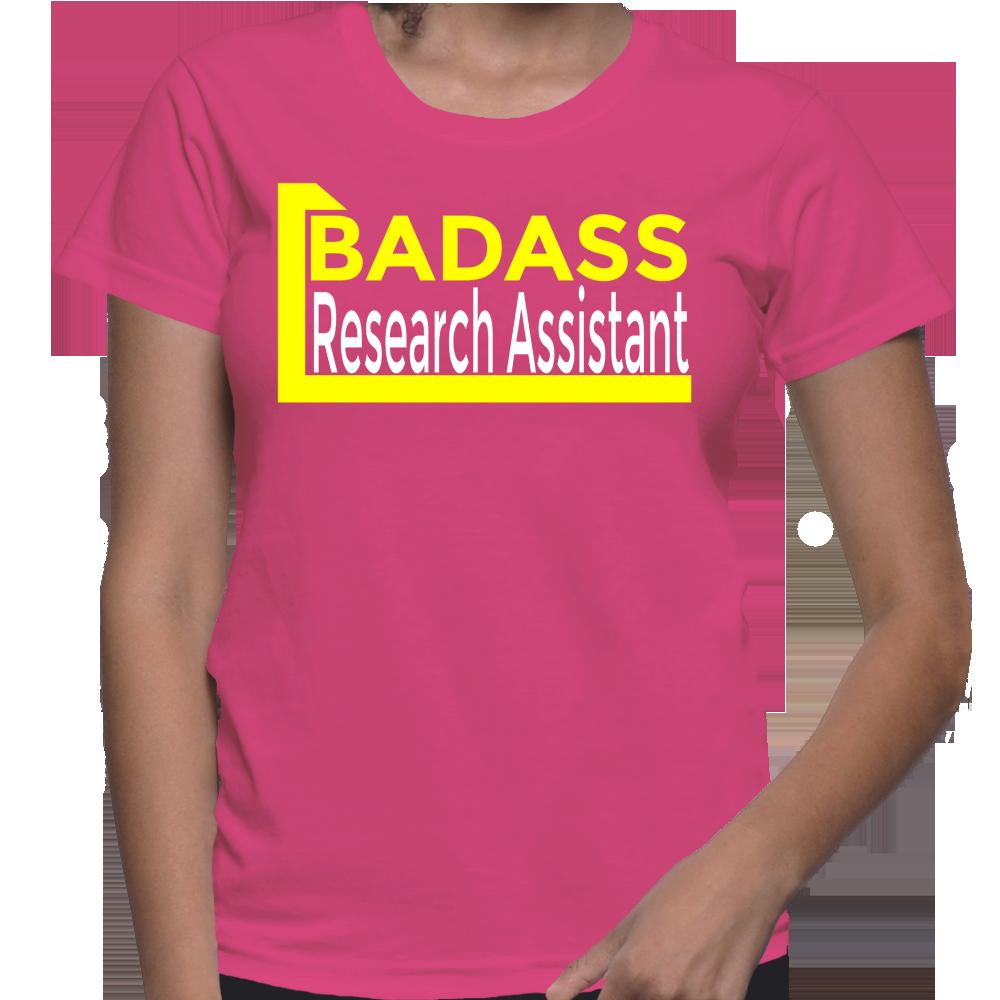 Badass Research Assistant T-Shirt