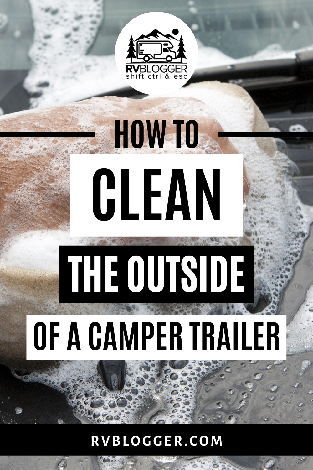 How to Clean the Outside of a Camper Trailer (With images ...
