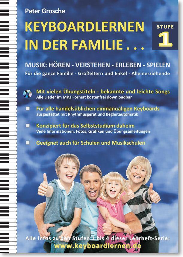 Keyboardlernen in der Familie - Stufe 2 Spass und Freude beim gemeinsamen Musizieren. ISBN: 978-3-7322-3163-8    Infos: www.keyboardlernen.de