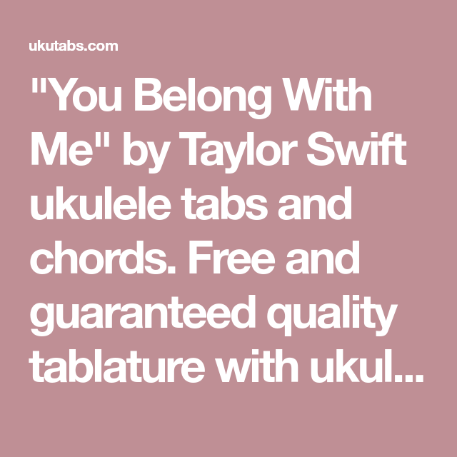 You Belong With Me By Taylor Swift Ukulele Tabs And Chords Free