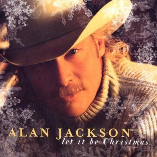 Winter Wonderland By Alan Jackson Holiday On Let It Be Christmas