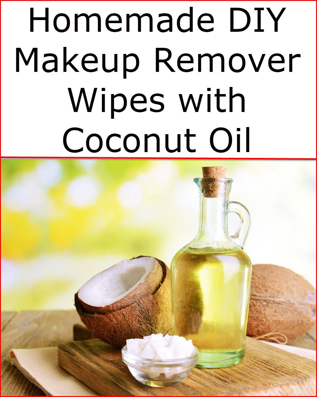 Homemade DIY Makeup Remover Wipes with Coconut Oil Diy