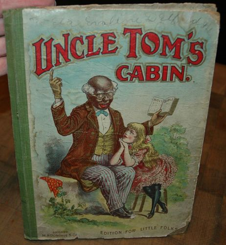 UNCLE TOMu0027S CABIN, EDITION FOR LITTLE FOLKS, HARRIET BEECHER STOWE, ANTIQUE
