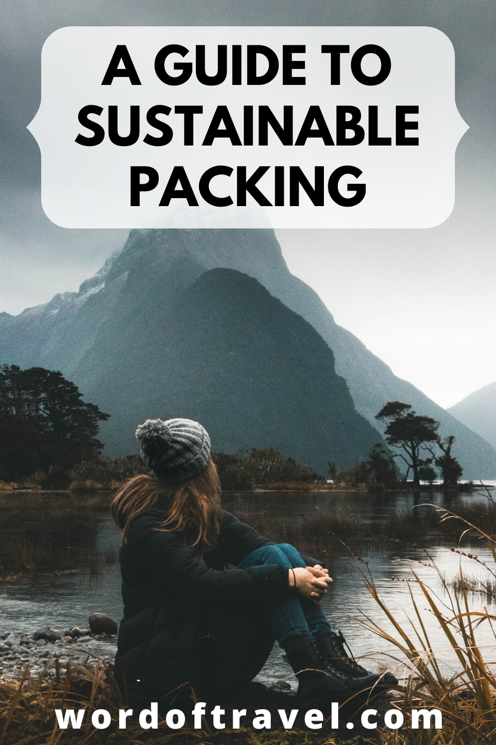 A Guide to Sustainable Packing wordoftravel Best