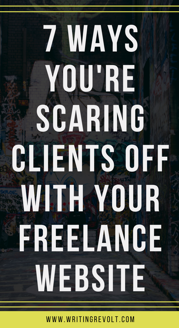 why your lance writer website doesn t land you clients write  does your lance writer website suck are you scaring potential lance writing clients off