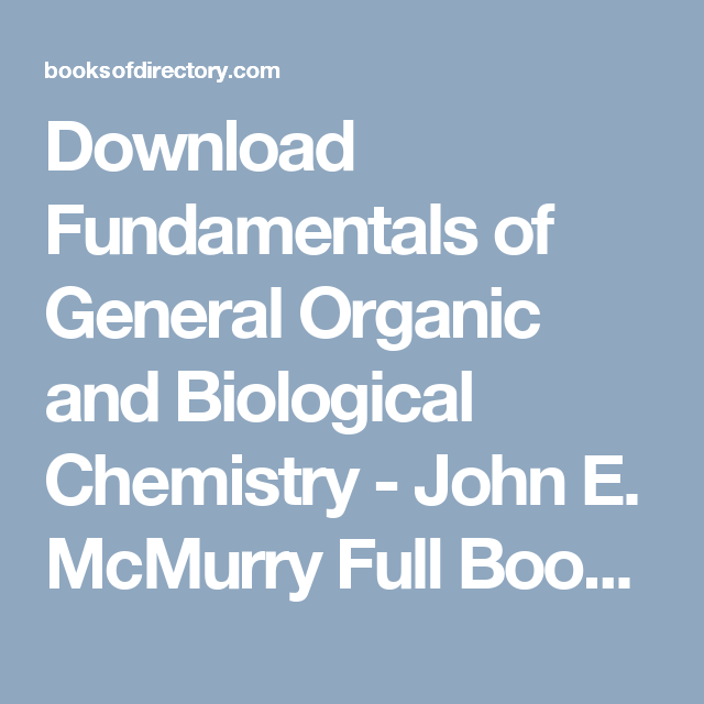 Download Fundamentals Of General Organic And Biological Chemistry John E Mcmurry Full Books Pdf Epub Mobi Click Here Or Visit Kimia