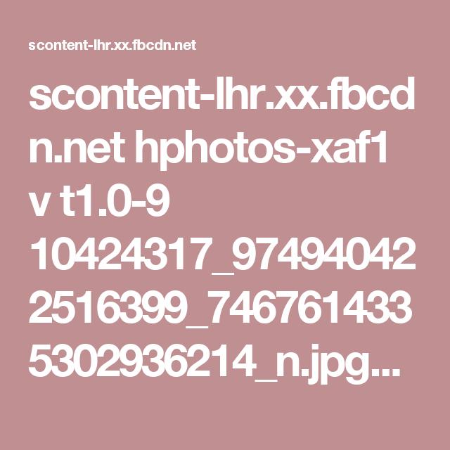 scontent-lhr.xx.fbcdn.net hphotos-xaf1 v t1.0-9 10424317_974940422516399_7467614335302936214_n.jpg?oh=5f3ab75355a31e6a2b9bf0d1c393c9a4&oe=55DFF324