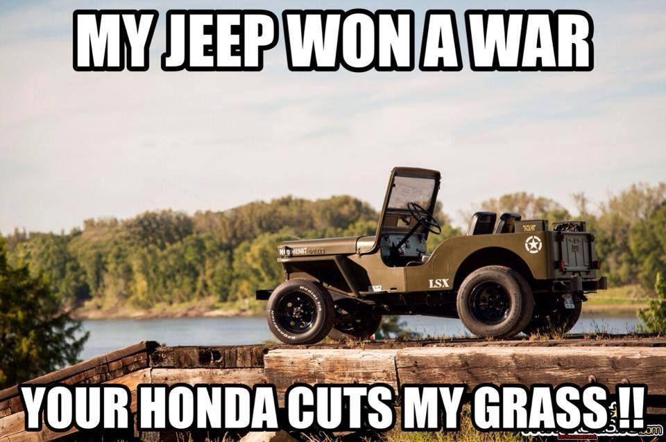 Jeep Vs Honda Humor Jeep Memes Jeep Jeep Photos