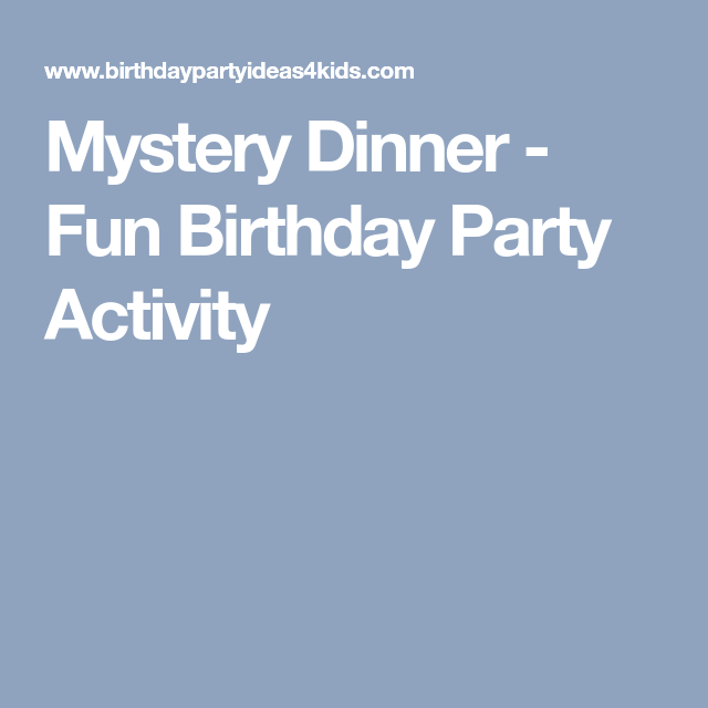 Dinner Party Activities Ideas Part - 38: Mystery Dinner Directions And Free Menu Examples For Your Next Mystery  Dinner.