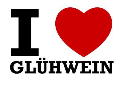 I love Glühwein