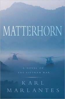 Matterhorn A Novel Of The Vietnam War Wikipedia Read War